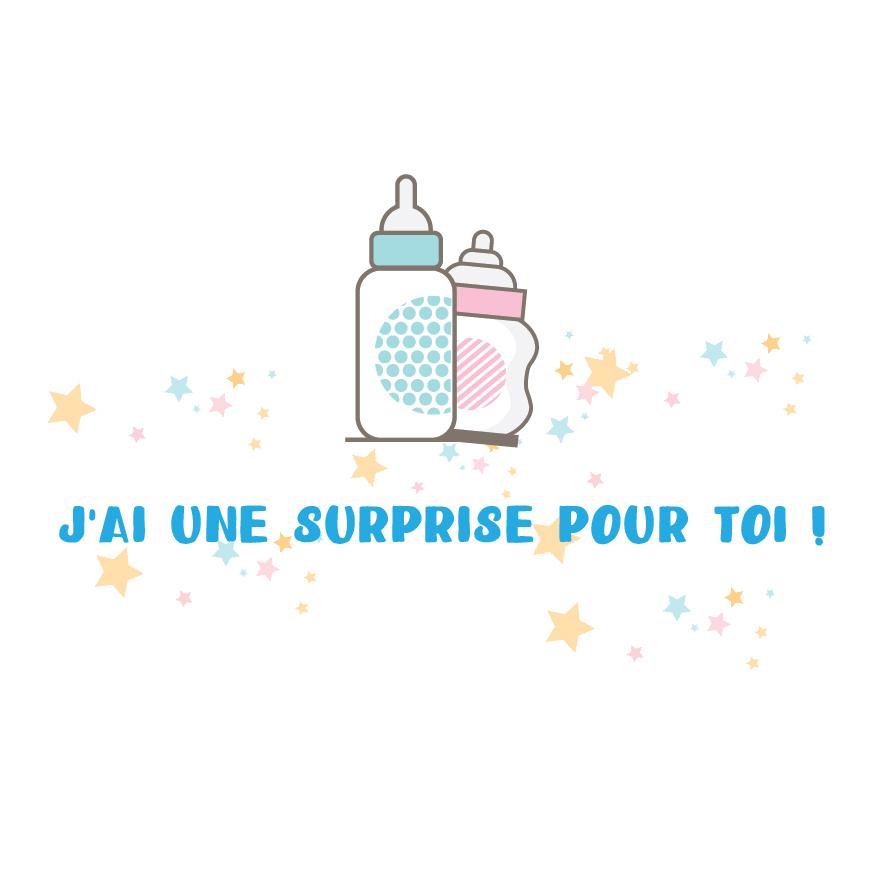 3. J'ai une surprise pour toi !
