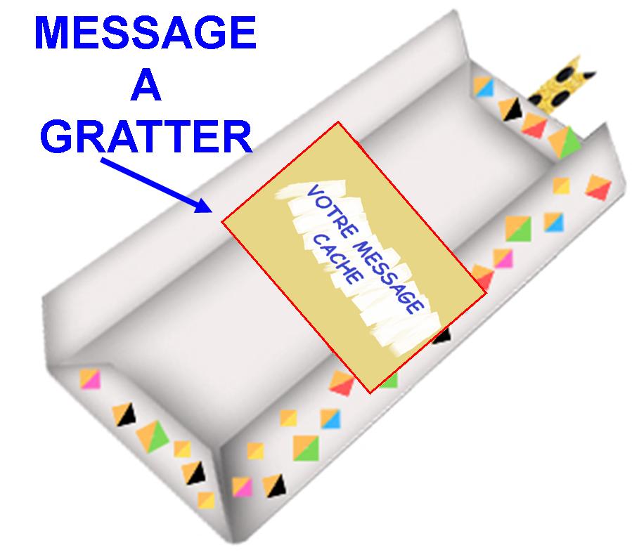 Message à gratter : pour découvrir  votre message le destinataire devra gratter (1,69€)
