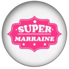 SUPER MARRAINE