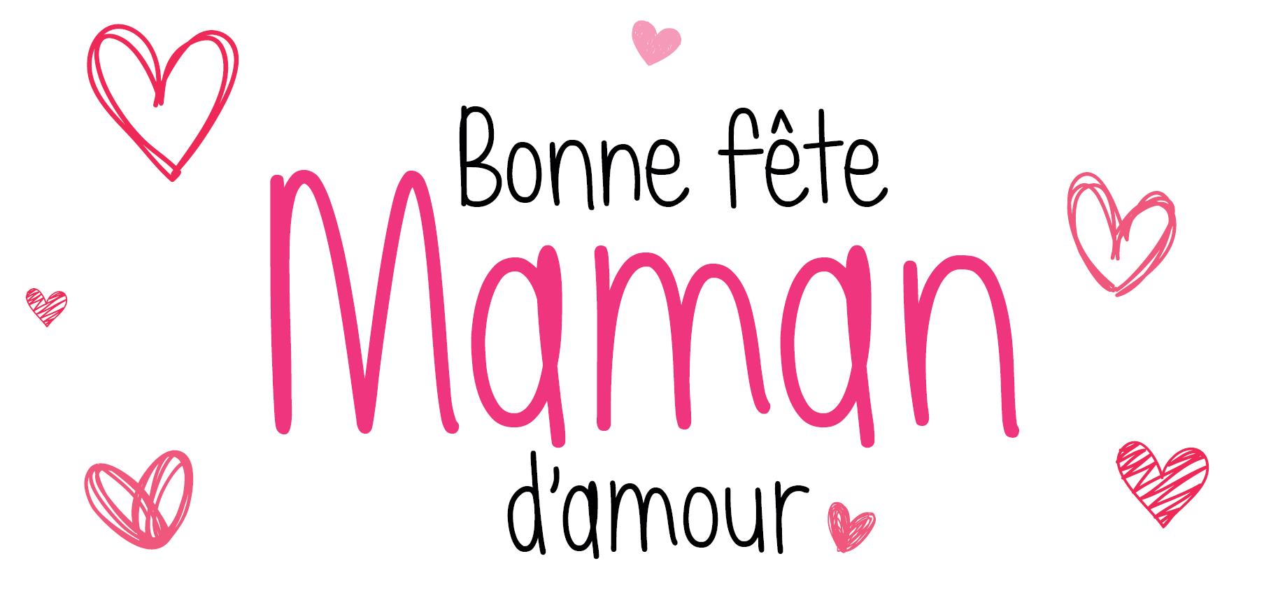 11. Bonne fête Maman d'amour
