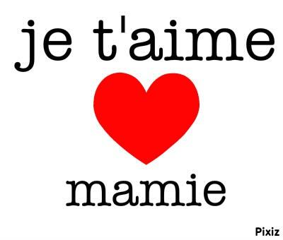 7. Je t'aime mamie