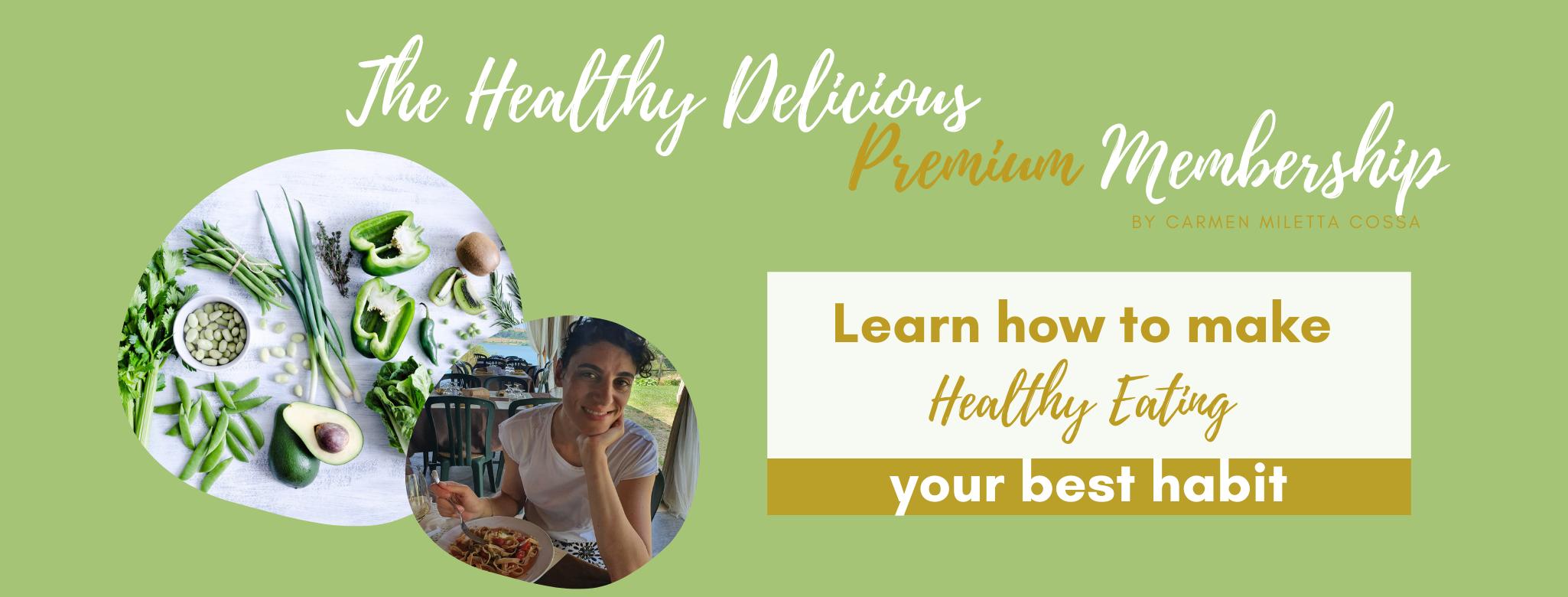 The Healthy Delicious Premium Membership