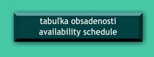 Tabuľka obsadenosti / Availability schedule