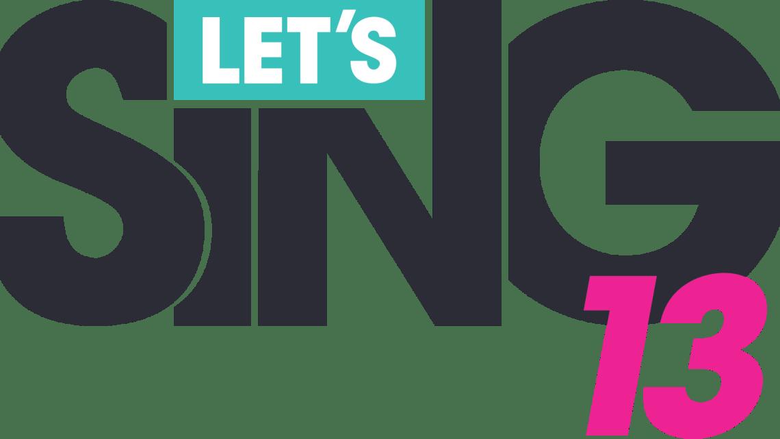 LET'S SING 13 (Te proporcionamos el juego nosotros!)
