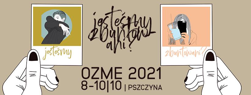 OZME 2021 | PSZCZYNA